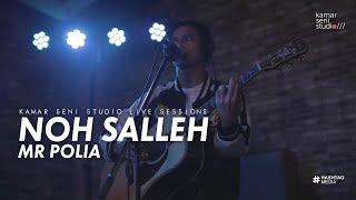 KSSLS #1 NOH SALLEH - MR POLIA