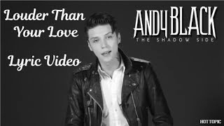 Andy Black - Louder Than Your Love (Typography Lyric Video) | Collab with Cloud