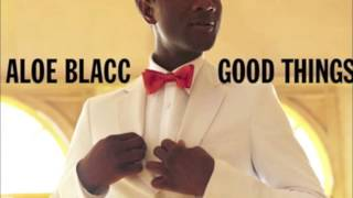 Repeat youtube video Aloe Blacc - The Man