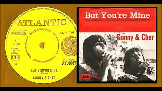 Sonny & Cher - But You're Mine