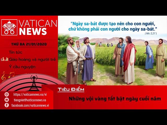 Vatican News Tiếng Việt thứ Ba 21.01.2020
