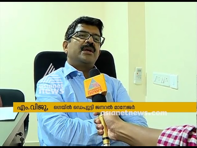 GAIL Deputy General Manager responds on Anti-GAIL protest in Kerala