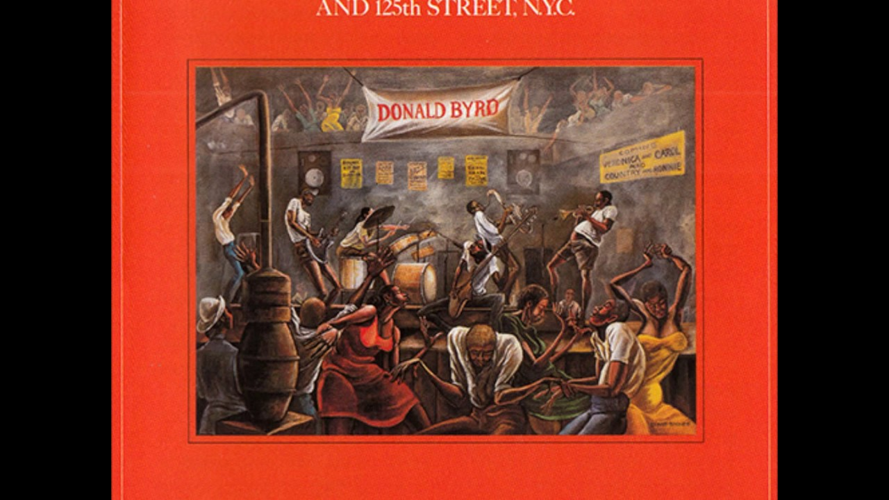Donald Byrd and 125th Street N.Y.C. Love Has Come Around - Love For Sale