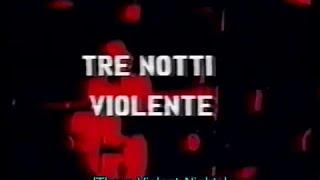 Tre Notti Violente - Film Completo by Film&Clips