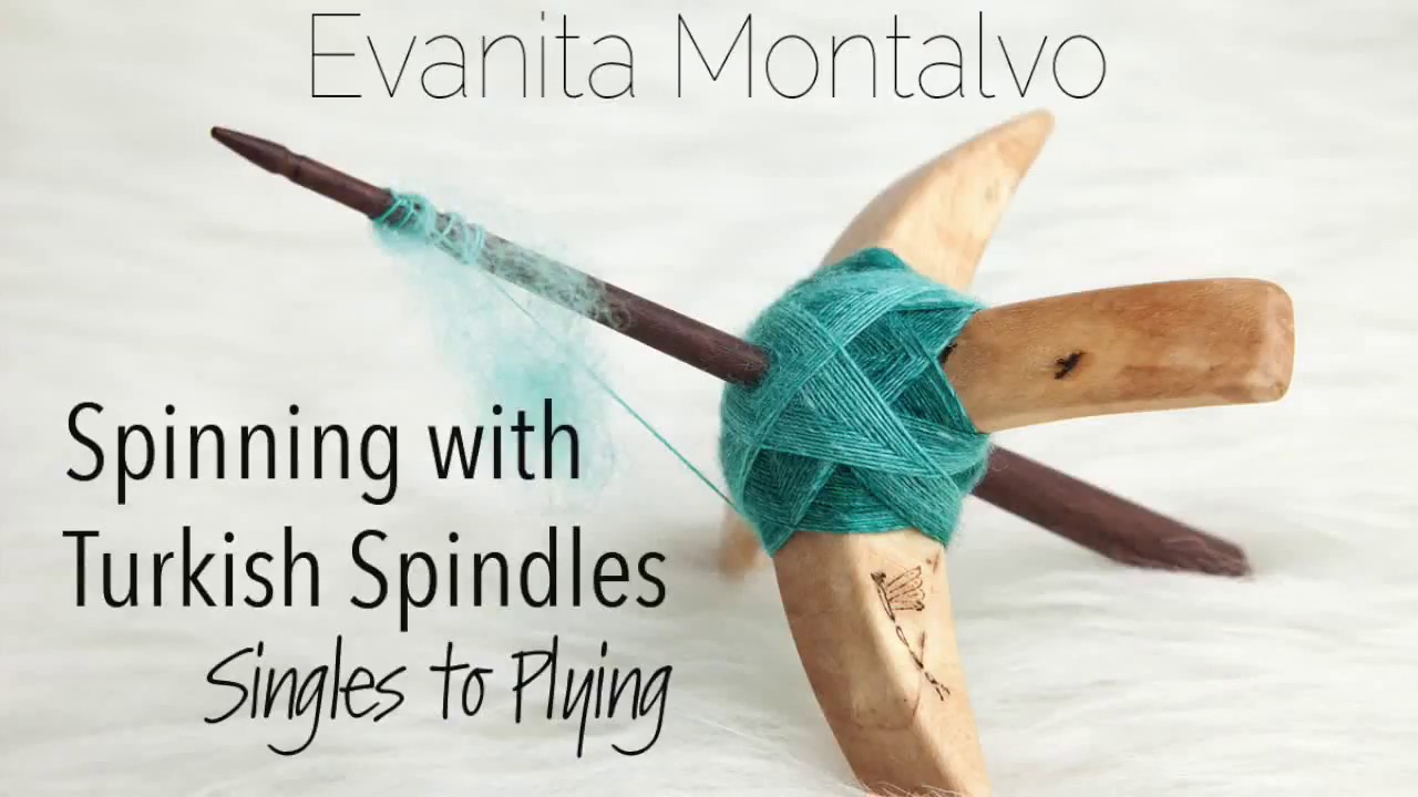 Spinning with Turkish Spindles Course