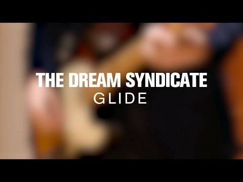The Dream Syndicate - Glide (Live on The Current)