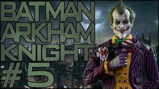 BATMAN: ARKHAM KNIGHT | Parte 5 | Live Gameplay ITA