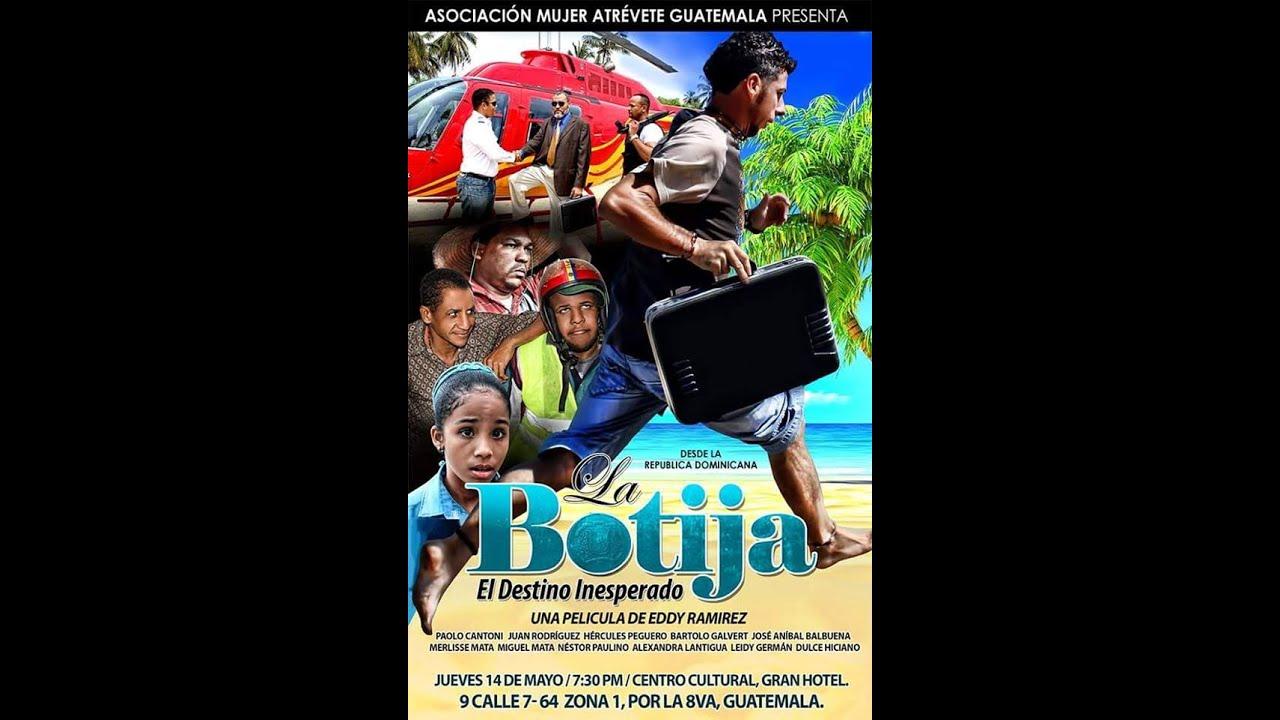 Ver Película Dominicana La Botija el Destino Inesperado en Español