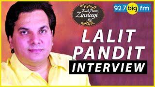 Lalit Pandit Intervi...