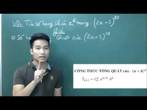 Nhị Thức Newton buổi 1 – Thầy Nguyễn Quốc Chí