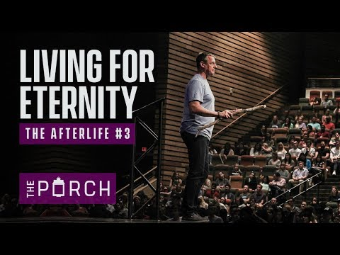 Living For Eternity - The Afterlife #3