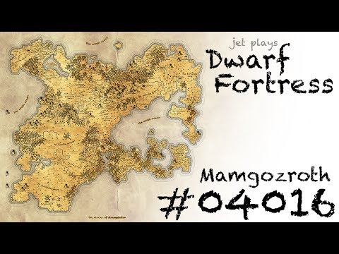 Let's Play Dwarf Fortress: Mamgozroth! ep.04016 -- No Need for Tariemokin