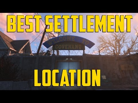 Fallout 4 - Best Settlement Location