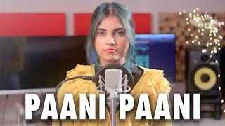 Badshah - Paani Paani | Cover By AiSh | Jacqueline Fernandez | Aastha Gill