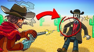 Roblox - MOST DANGEROUS PLACE IN THE WORLD! (Cowboys Run the Town)