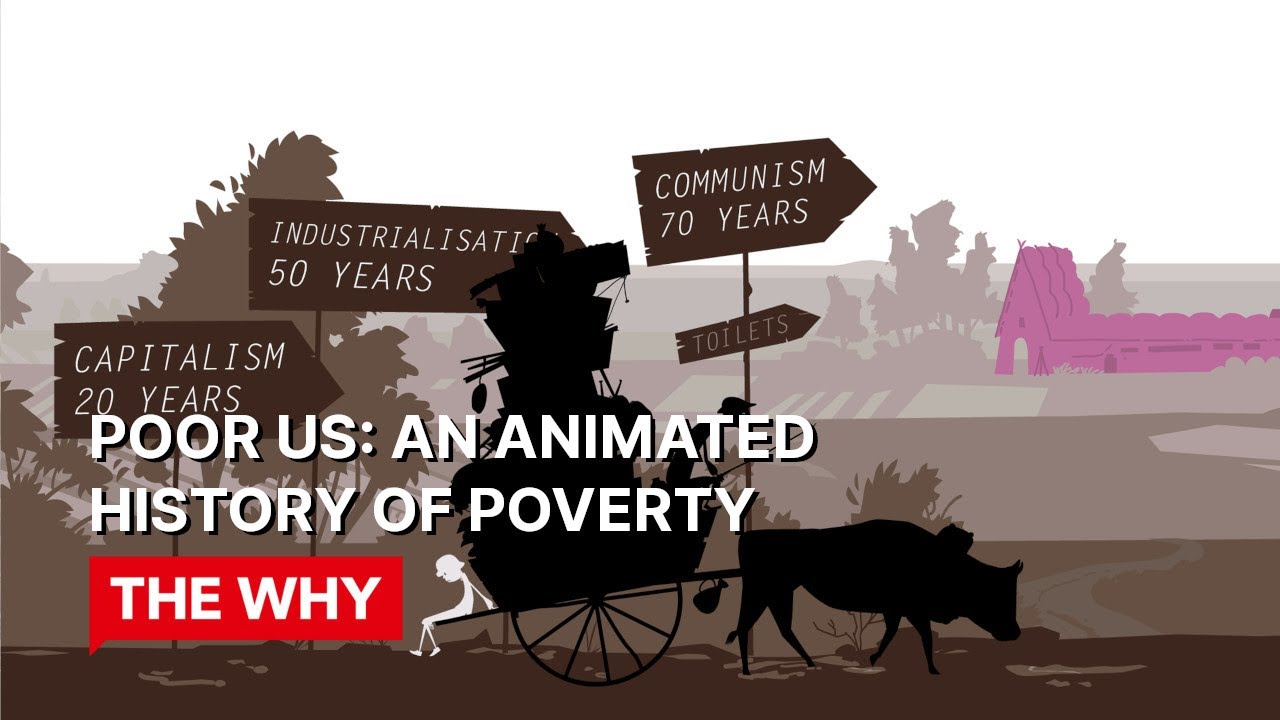 Poor Us: An Animated History