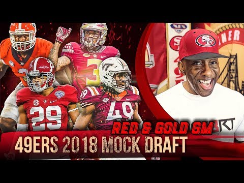 Live! 49ers Mock Draft 2018 - Ronbo Sports Red & Gold GM EP 13