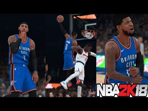 NBA 2K18 Unbelievable Carmelo Trade!!!Carmelo Anthony,Paul George & Russell Westbrook vs Knicks