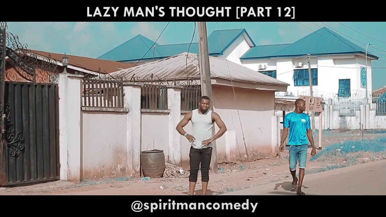 Download Lazy man's thought part 12 - Spiritman comedy