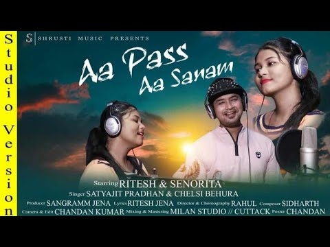 Download AA PASS AA SANAM| STUDIO VERSION| SATYAJEET PRADHAN | CHELSI BEHURA| RITESH JENA| SANGRAMM JENA