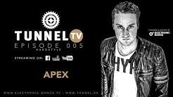 Tunnel TV ep005 - APEX (Tunnel Club Hamburg) #WeStreamTogether
