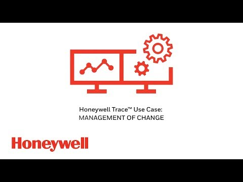 Honeywell Trace Use Case - Management of Change