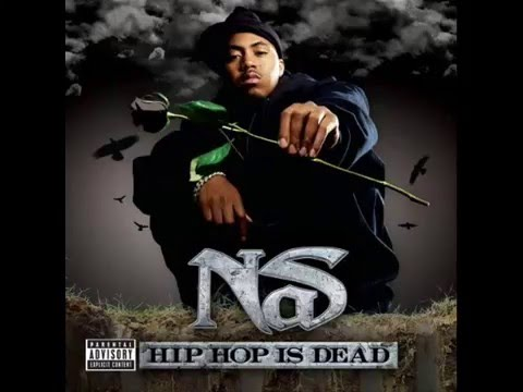 Nas - Hip Hop Is Dead (Full Album)