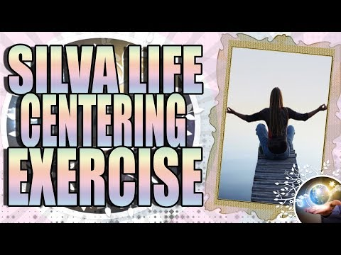 Jose Silva Life System Centering Exercise Guided Meditation Silva Method