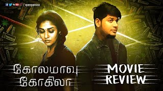 Kolamaavu Kokila movie Review | Vj Abishek | Open Pannaa