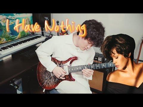 휘트니 휴스턴 - I Have Nothing / Singing Guitar By AZ