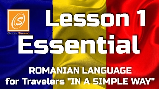 Lesson 1 - Essential - Romanian Language for Travellers - In a Simple Way