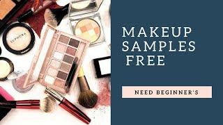 Makeup Samples Free.Need Beginner