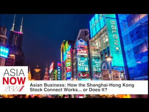 How the Shanghai-Hong Kong Stock Connect Works… or Does It?