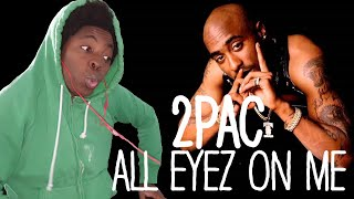 He Was Too Advanced!! 2PAC All Eyez On Me (REACTION!!!)