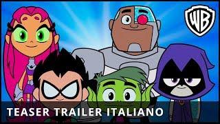 TEEN TITANS GO! IL FILM - Teaser Trailer Ufficiale Italiano