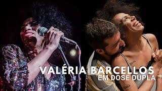 Valéria Barcellos em dose dupla em Porto Alegre