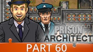 Prison Architect Season 4 - Ep 60 - SPONTANEOUS COMBUSTION  - Gameplay (1440p)