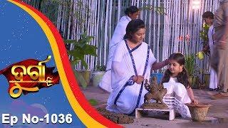 Durga  Full Ep 1036  4th Apr 2018  Odia Serial - TarangTV