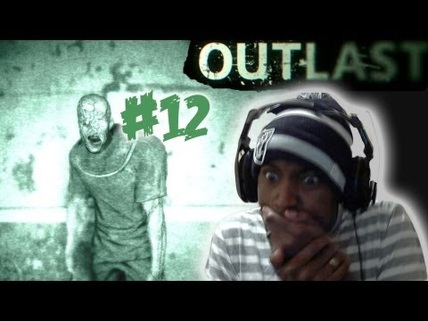 OUTLAST PART 12 :: WHY?????