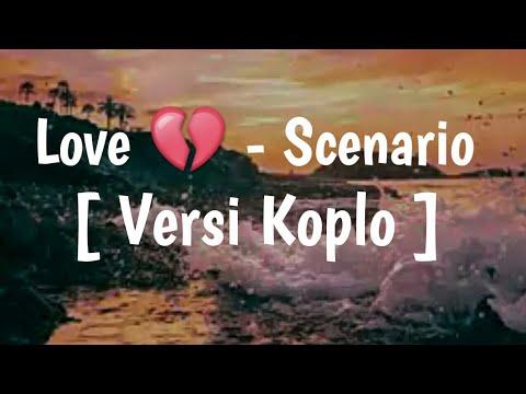 Lagu Love 💔 - Scenario [ Versi Koplo ] #bangfajar