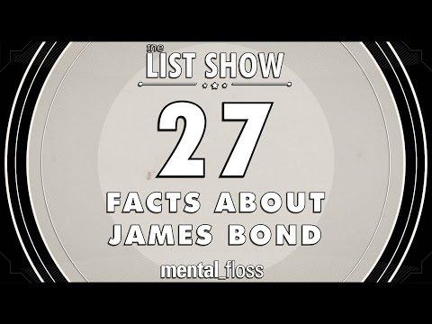 27 Facts about James Bond - mental_floss List Show Ep. 416