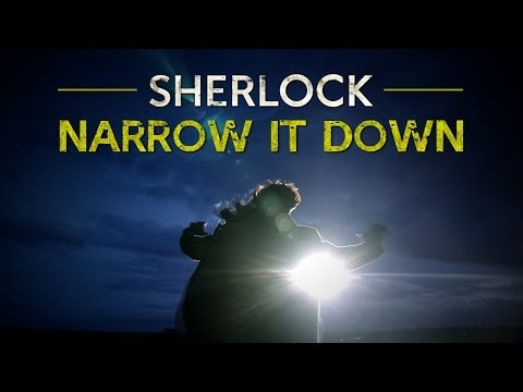 Sherlock BBC || Narrow It Down