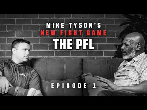 Mike Tyson's New Fight Game: The PFL | Episode 1