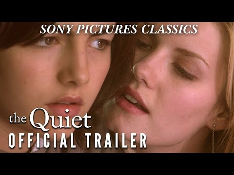 The Quiet  | Official Trailer (2005)