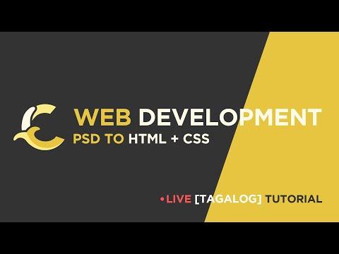 Web Development | PSD, HTML, & CSS [Tagalog]