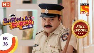 Shrimaan Shrimati Phir Se - Ep 38 - Full Episode - 3rd May, 2018