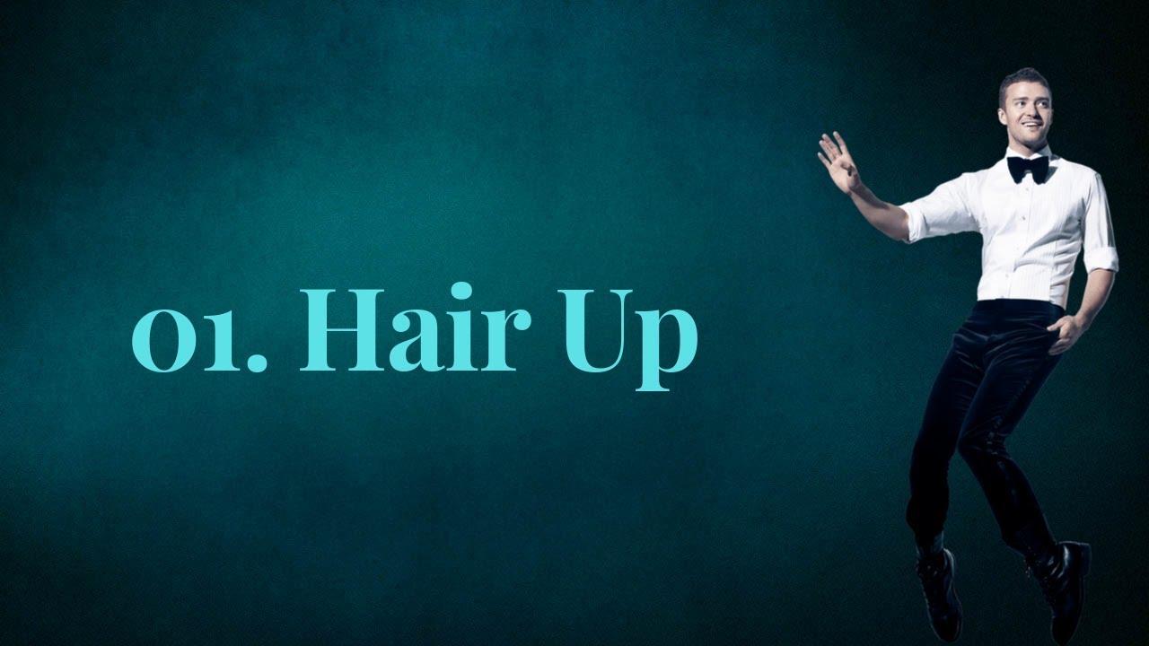 Justin Timberlake - Hair Up (Lyrics) feat. Gwen Stefani & Ron Funches