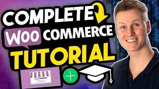 Complete WooCommerce Tutorial | eCommerce Tutorial 2020