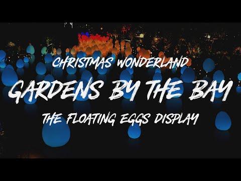 VLOGMAS! Gardens by the Bay - Christmas Wonderland + Interactive Floating Eggs Display,  Singapore
