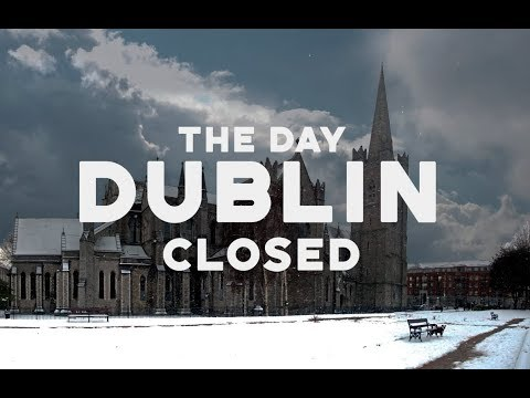 The Day Dublin Closed